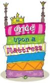 Once Upon a Mattress 2a | Home