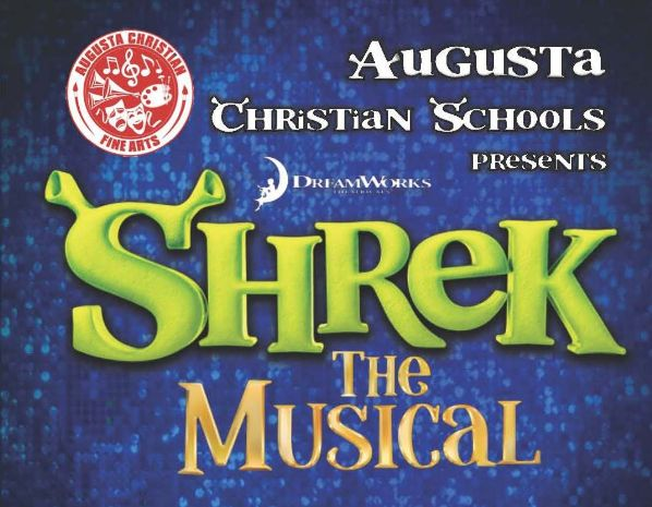 Shrek the Musical 2 | Augusta Christian Schools